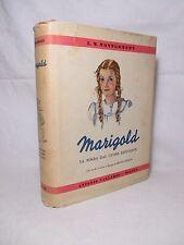 Montgomery - Marigold la bimba dal cuore esultante - 1939 Illustr. Edwig Collin