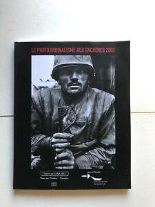 Thierry de Maigret - Le Photojournalisme Aux Enchères 2002