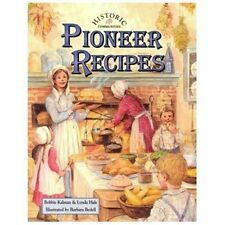 Historic Communities: Pioneer Recipes Historic Communities by Lynda Hale and...