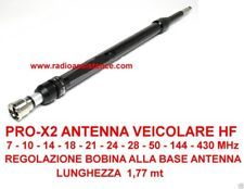 PRO-X2 ANTENNA VEICOLARE MULTIBANDA 7-430 Mhz ATTACCO PL-259 HF- VHF - UHF