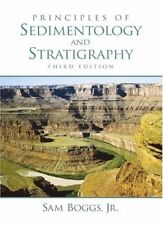Principles Of Sedimentology And Stratigraphy by Sam Boggs