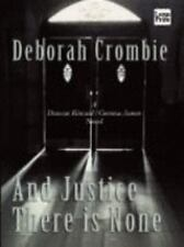 And Justice There Is None, Crombie, Deborah, Good Books