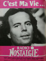 PUBLICITÉ DE PRESSE 1986 RADIO NOSTALGIE C'EST MA VIE - JULIO IGLESIAS
