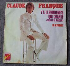Claude François, y'a le printemps qui chante + 1 , SP - 45 tours pochette 1