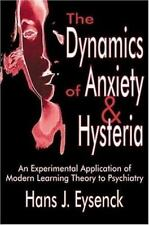 The Dynamics of Anxiety and Hysteria : An Experimental Application of Modern...
