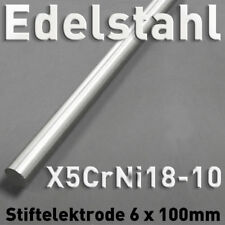 Edelstahl-Stab-Anode Elektrode 6 x 100mm Elektrolyse Galvanik V2A 1.4301 rund cm