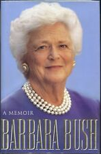 Barbara Bush signed  A Memoir -  1994 1st. Ed NF/F - Rare to have signed!