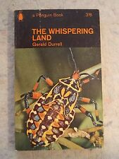 The Whispering Land by Gerald Durrell. Penguin reprint 1965 (M)