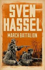March Battalion (Cassell Military Paperbacks), Hassel, Sven | Paperback Book | G