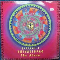 SHIVASIDPAO - The Album -  2 x Vinyl LP  1998 Shiva Space Technology
