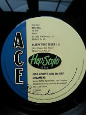 JESS HOOPER 45 RE- SLEEPY TIME BLUES - ACE CLASSIC 50s METEOR ROCKABILLY