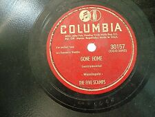 78 RPM THE FIVE SCAMPS -GONE HOME / TONI HARPER- DOLLY'S LULLABYE COLUMBIA