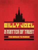 BILLY JOEL - A MATTER OF TRUST - THE BRIDGE TO RUSSIA - DVD - NEU!!