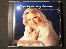 "CD - LAURA BAXTER - IF ONLY IN MY DREAMS - THE CHRISTMAS COLLECTION   ""TOP!"""
