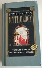 Mythology by Edith Hamilton 1942 Renewed 1969
