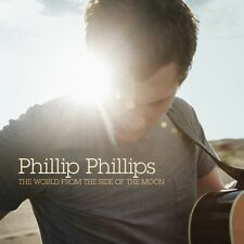 The World From The Side Of The Moon - Phillip Phillips CD  Sealed New 2013