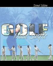 Golf Made Simple by Ray Lamb and William R. Lamb (2008, Paperback, Revised)