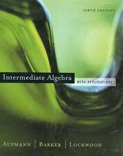 Intermediate Algebra With Applications   / Richard N Aufmann