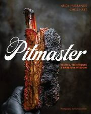 Pitmaster: Recipes, Techniques, and Barbecue Wisdom, Hart, Chris, Husbands, Andy