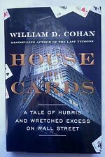 House of Cards : A Tale of Hubris and Wretched Excess on Wall Street SIGNED