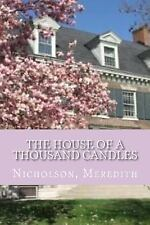 The House of a Thousand Candles by Nicholson Meredith (2016, Paperback)