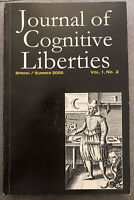 The Journal of Cognitive Liberties Vol 1 No 2 (2000) Center Cognitive Liberty
