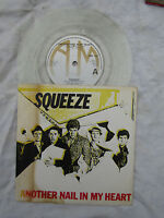 SQUEEZE ANOTHER NAIL IN MY HEART clear vinyl p/s N/M........ 45rpm / rock