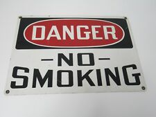 New listing Danger No Smoking Metal Sign Industrial Looks Great