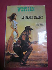 LE RANCH MAUDIT - Tom WEST - Western n° 108 - 1974