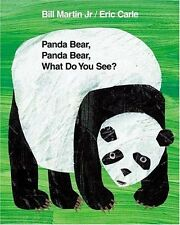 Panda Bear, Panda Bear, What Do You See? by Bill Martin Jr., Eric Carle