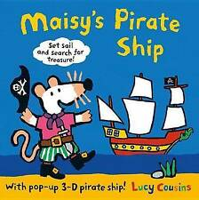 NEW Maisy's Pirate Ship: A Pop-up-and-Play Book by Lucy Cousins