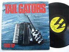 LP Tail Gators - Tore Up - mint- Wrestler Records Zydeco Jungle Rock Colinda