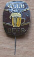 Pin Button Badge Club Lover Beer Glass Souvenir Old Vintage Rare vtg Barrel