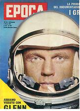 EPOCA 596 4 MARZO 1962 JOHN H GLENN JACKIE KENNEDY CLAUDIA CARDINALE YUL BRINNER