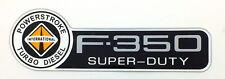 INTERNATIONAL F-350 POWERSTROKE  FORD TRUCK FENDER EMBLEM