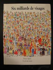 Livre enfant - 6 Milliards de Visages - Peter Spier - 1998
