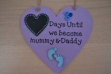 Handmade Heart  Plaque Sign Chalkboard days until we become mummy & Daddy