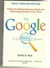 THE GOOGLE STORY ~ by David A. Vise ~ FULLY UPDATED EDITION