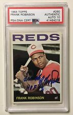 FRANK ROBINSON Signed Autograph 1964 Topps Baseball Card PSA/DNA Auto 10