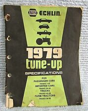 NAPA ECHLIN 1979 Tune-Up Specs Book Passenger Cars Trucks Farm Tractors FREE S/H