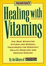 HEALING WITH VITAMINS : The Most Effective Mineral Treatments for Everyday Healt