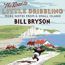 BILL BRYSON ROAD TO LITTLE DRIBBLING CD AUDIOBOOK NEW SEALD MORE NOTES SMALL ISL