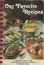 CARBONDALE IL 1983 OES *ORDER OF THE EASTERN STAR COOK BOOK OUR FAVORITE RECIPES