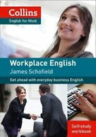 Workplace English 1 [Self-study workbook only] by Schofield, James (Paperback bo