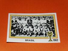 16 TEAM BRASIL BRESIL 1962 FOOTBALL PANINI WORLD CUP STORY 1990 SONRIC'S