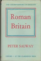 Roman Britain. The Oxford History of England, Vol Ia by Peter Salway B00214WVEG