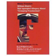 "William Klein Photo book ""  MISTER FREEDOM ""  JAPAN 1998 very good"