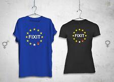 Fixit T-SHIRT PRO EU protesta NO A brexit, L'EUROPA DEI POPOLI voto sciogliere Banksy