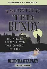 NEW I Survived Ted Bundy: The Attack, Escape & PTSD that Changed My Life