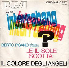 Berto Pisano-OST Interrabang: ... E Il sole che scotta 45 giri EX++ 1° Issue